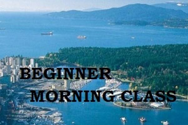 Vancouver BEGINNER MORNING CLASS
